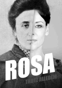 Rosa – Trotz alledem (in Halle)