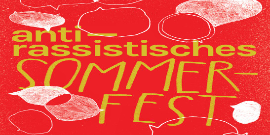 Gegen rechte Raumnahme an der Uni: Podiumsgespräch zum Antirassistischen Sommerfest