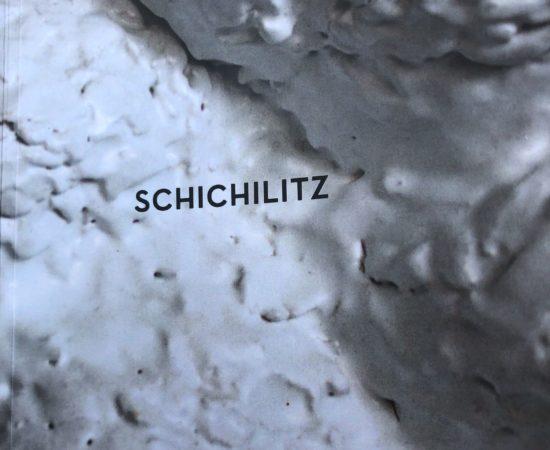 SCHICHILITZ – ein Buch und eine Ausstellung