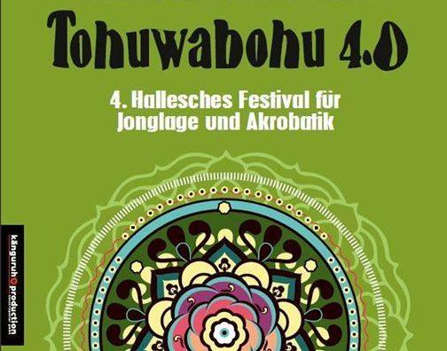 Tohuwabohu – 4. Hallesches Festival für Jonglage und Akrobatik