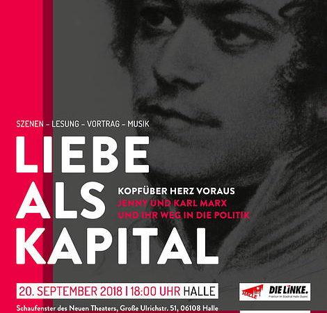 Liebe als Kapital. Jenny und Karl Marx in Halle inszeniert.